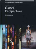Encyclopedia of World Dress and Fashion: Global perspectives