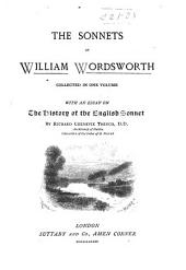 The Sonnets of William Wordsworth Collected in One Volume