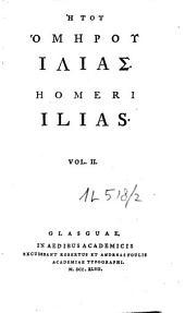 Homeri Ilias: Volume 2