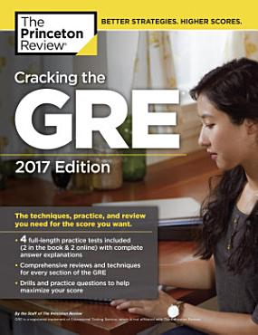 Cracking the GRE with 4 Practice Tests  2017 Edition PDF