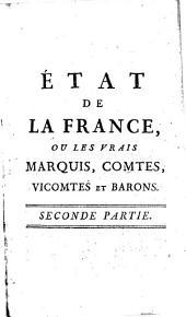 État de la France, ou les vrais marquis, comtes, vicomtes et barons