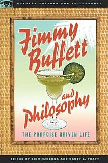 Jimmy Buffett and Philosophy Book