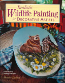 Realistic Wildlife Painting for Decorative Artists PDF