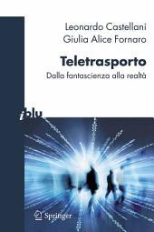 Teletrasporto: dalla fantascienza alla realtà