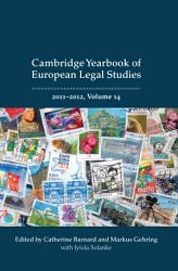Cambridge Yearbook of European Legal Studies  Vol 14 2011 2012 PDF