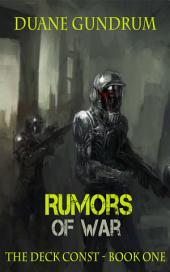 Rumors of War: The Deck Const Part One