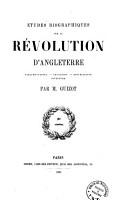 Etudes Biographiques Sur la Revolution D Angleterre PDF