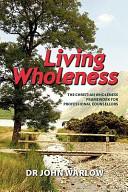 Living Wholeness PDF