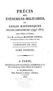 Précis des Évènements militaires ou Essai historique sur les Campagnes de 1799 à 1814: Volume3