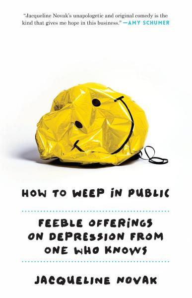 Download How to Weep in Public Book