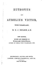 Eutropius and Aurelius Victor, with vocabulary, by R.J. Neilson