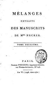 Mélanges extraits de ses manuscrits: Volume2