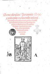 Genealogiae Ioannis Boccatii: cum demonstrationibus in formis arborum designatis. Eiusdem de montibus et syluis. De fontibus: lacubus: & fluminibus. Ac etiam de stagnis & paludibus: necnon & de maribus: seu diuersis maris nominibus