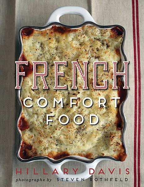 Download French Comfort Food Book