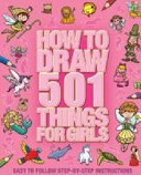 How to Draw 501 Things for Girls PDF