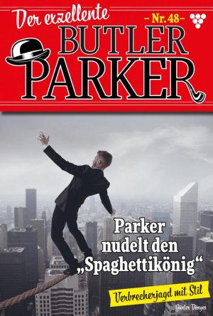 Der exzellente Butler Parker 48     Kriminalroman PDF