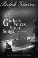 Gorbals Voices  Siren Songs PDF
