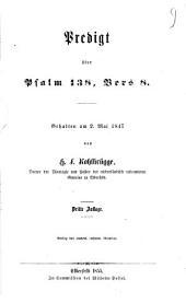Predigt über Psalm 138, Vers 8: gehalten am 2. Mai 1847