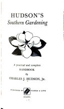 Southern Gardening, a Practical and Complete Handbook