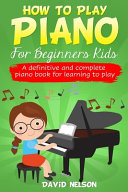 HOW TO PLAY PIANO FOR BEGINNERS KIDS