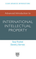 Advanced Introduction to International Intellectual Property PDF
