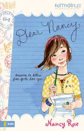 Dear Nancy: Answers to Letters from Girls Like You