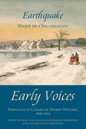 Earthquake: Early Voices — Portraits of Canada by Women Writers, 1639–1914
