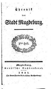 Chronik der Stadt Magdeburg: Ausgaben 1-5