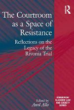 The Courtroom as a Space of Resistance
