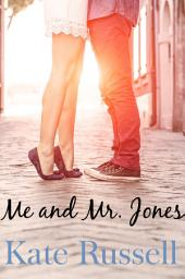 Me and Mr. Jones (sweet romance, contemporary romance): Sweethearts of Sumner County, #7