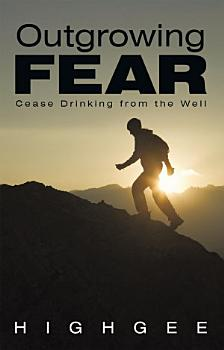 Outgrowing Fear PDF