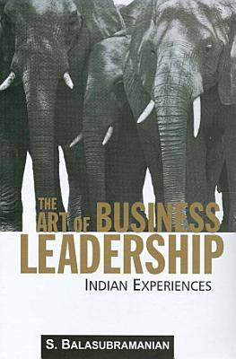 The Art of Business Leadership
