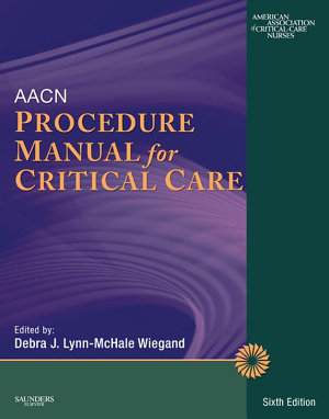 AACN Procedure Manual for Critical Care   E Book PDF
