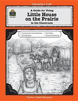 A Guide for Using Little House on the Prairie in the Classroom PDF
