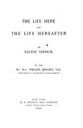 The Life Here and the Life Hereafter: An Easter Sermon