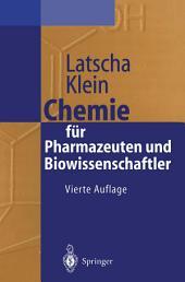 """Chemie für Pharmazeuten und Biowissenschaftler: Unter Berücksichtigung des """"GK 1990"""" Pharmazie, Ausgabe 4"""