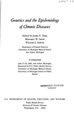 Genetics and the Epidemiology of Chronic Diseases PDF