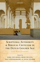 Scriptural Authority and Biblical Criticism in the Dutch Golden Age PDF