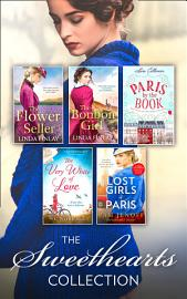 The Sweethearts Collection The Bon Bon Girl The Flower Seller The Very White Of Love Paris By The Book The Lost Girls Of Paris