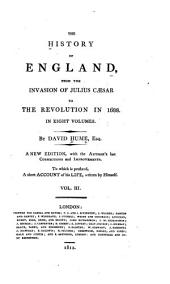 The History of England from the Invasion of Julius Caesar to the Revolution in 1688: Volume 3