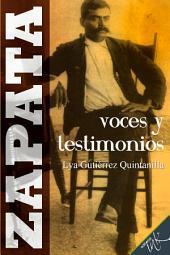 Zapata, voces y testimonios