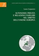 Autonomia Privata E Relazioni Familiari Nel Diritto Dell Unione Europea