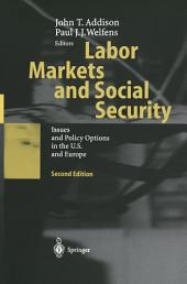 Labor Markets and Social Security: Issues and Policy Options in the U.S. and Europe, Edition 2