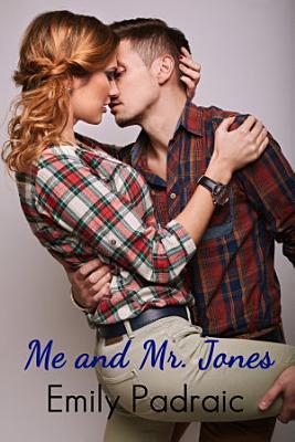 Me and Mr  Jones  chick lit  contemporary romance  PDF