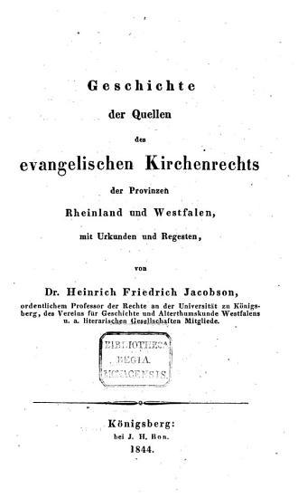 Geschichte der Quellen des Kirchenrechts des Preu  ischen Staats PDF