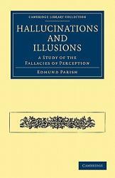 Hallucinations And Illusions Book PDF