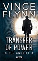 Transfer of Power   Der Angriff