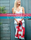 The Knitters Bible - Knitted Bags