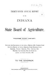 Annual Report of the Indiana State Board of Agriculture: Volume 31; Volume 39, Part 1890