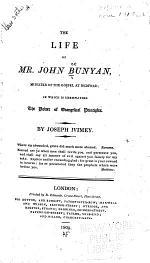 The Life of Mr. John Bunyan, Minister of the Gospel at Bedford;